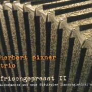 Frischgepresst II als CD