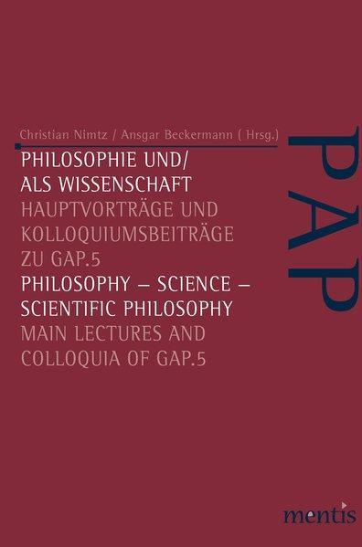 Philosophie und/als Wissenschaft / Philosophy-Science - Scientific Philosophy als Buch