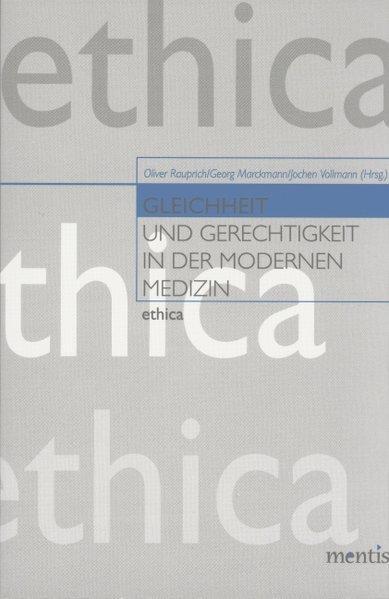 Gleichheit und Gerechtigkeit in der modernen Medizin als Buch
