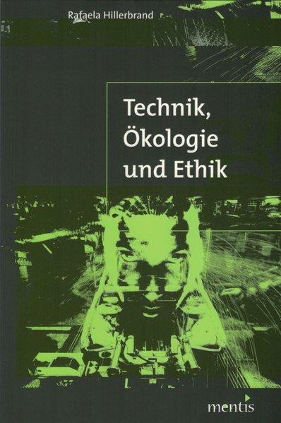 Technik, Ökologie und Ethik als Buch