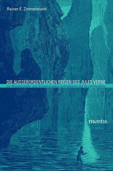 Die ausserordentlichen Reisen des Jules Verne als Buch