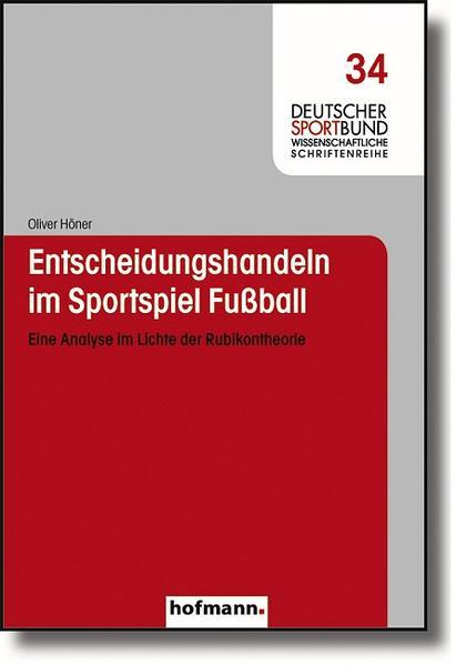 Entscheidungshandeln im Sportspiel Fußball als Buch
