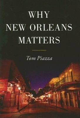 Why New Orleans Matters als Buch