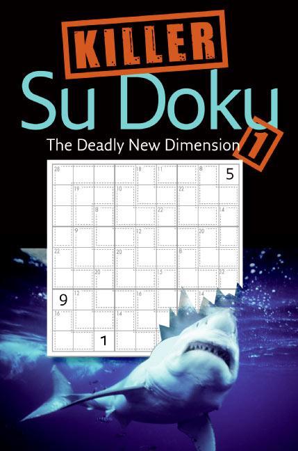 Killer Sudoku 1: The Deadly New Dimension als Taschenbuch