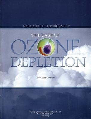 NASA and the Environment: The Case of Ozone Depletion als Taschenbuch