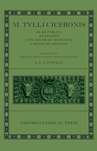"""M. Tulli Ciceronis """"De Re Publica"""", """"De Legibus"""", """"Cato Maior De Senectute"""", """"Laelius De Amicitia"""" als Buch"""