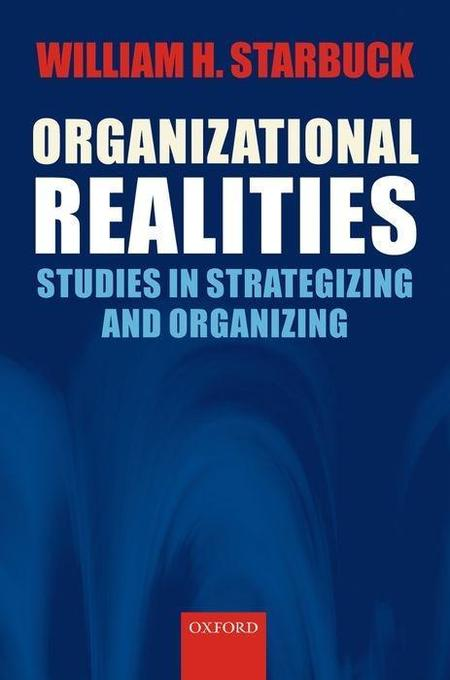 Organizational Realities: Studies of Strategizing and Organizing als Buch