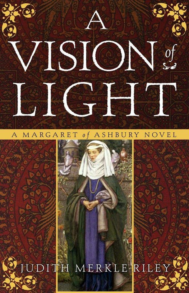 A Vision of Light: A Margaret of Ashbury Novel als Taschenbuch