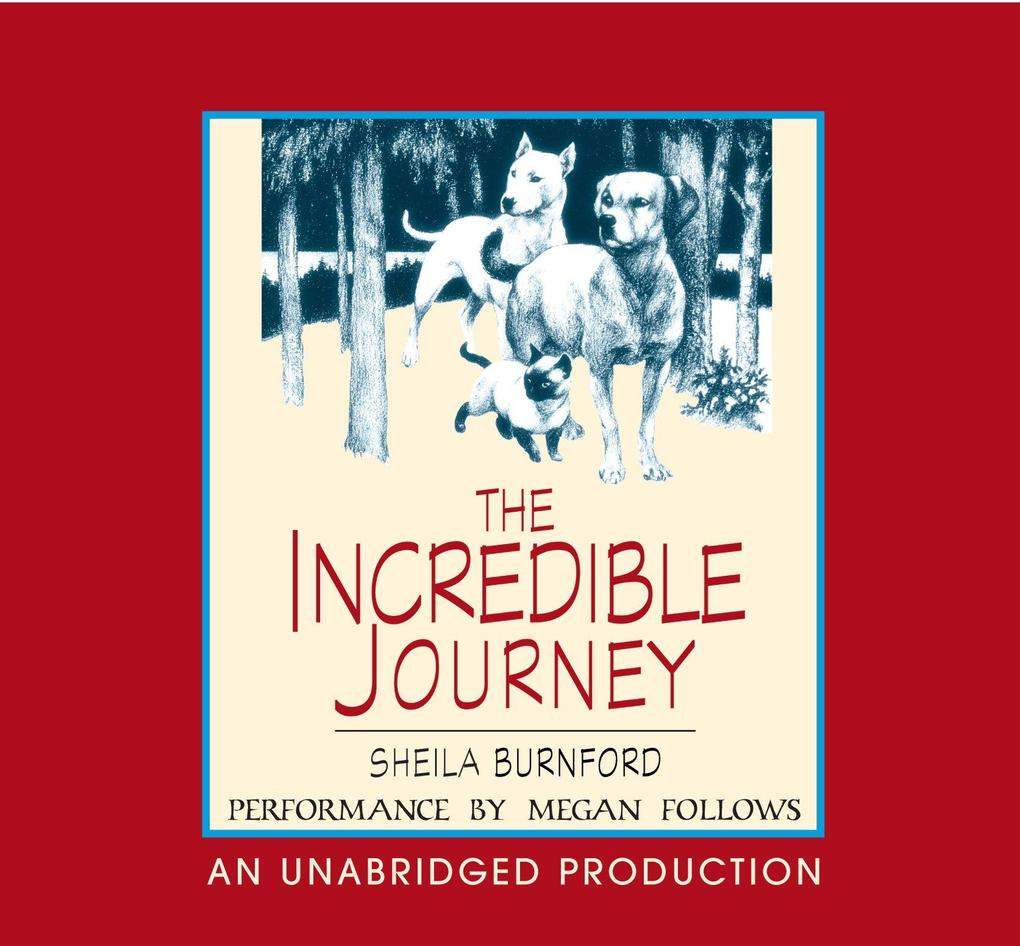 The Incredible Journey als Hörbuch