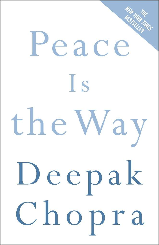 Peace Is the Way: Bringing War and Violence to an End als Taschenbuch