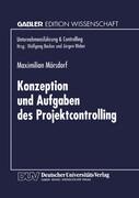 Konzeption und Aufgaben des Projektcontrolling
