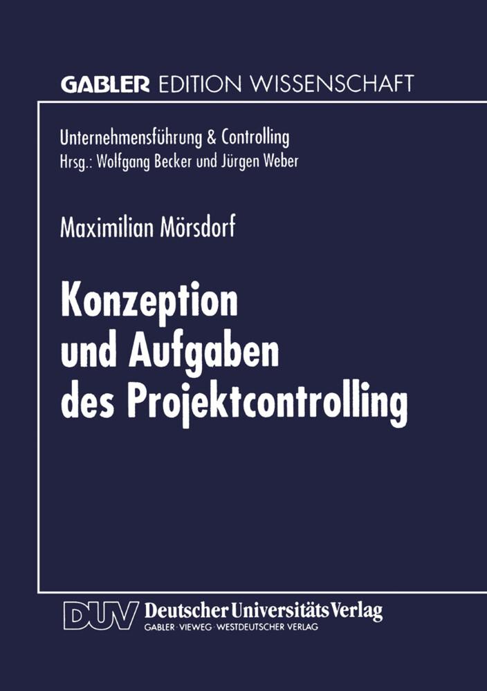 Konzeption und Aufgaben des Projektcontrolling als Buch