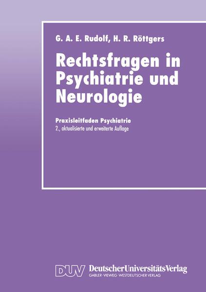 Rechtsfragen in Psychiatrie und Neurologie als Buch