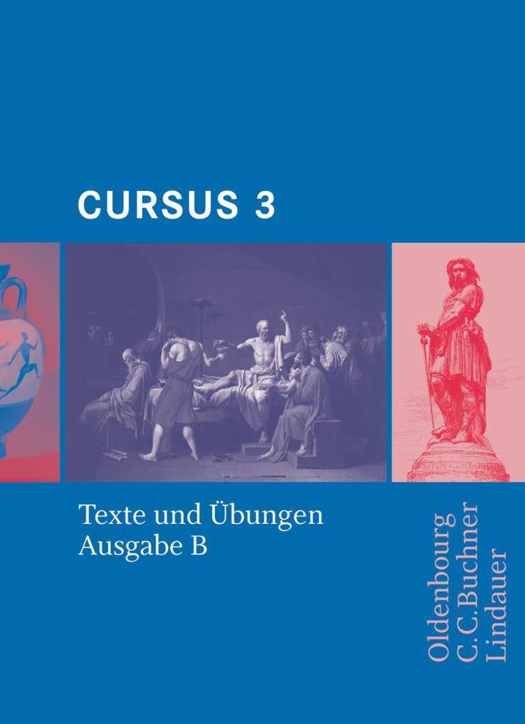 Cursus B 3. Texte und Übungen als Buch