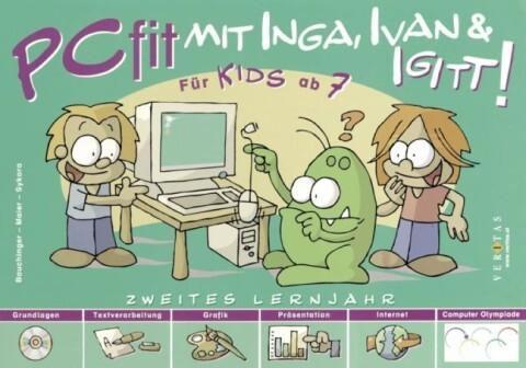PCfit mit Inga, Ivan & Igitt! Zweites Lernjahr als Buch