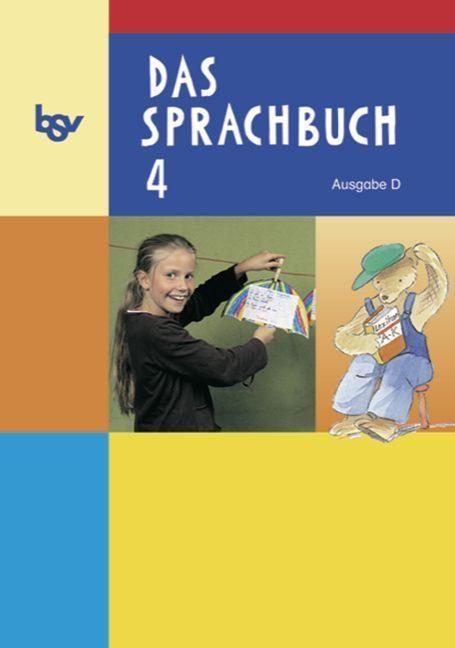 Das Sprachbuch D 4. Schülerbuch als Buch