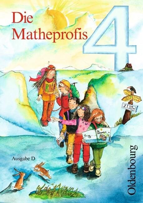 Die Matheprofis D 4. Schülerbuch als Buch