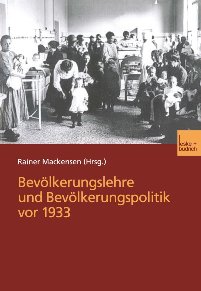 Bevölkerungslehre und Bevölkerungspolitik vor 1933 als Buch