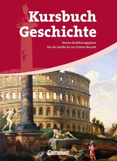 Kursbuch Geschichte. Einführungsphase. Schülerband. Hessen als Buch