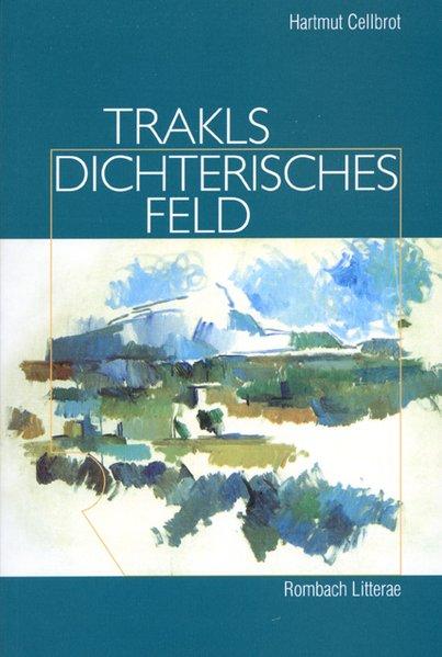 Trakls dichterisches Feld als Taschenbuch