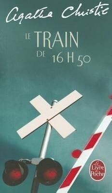 Le Train de 16 Heures 50 als Taschenbuch