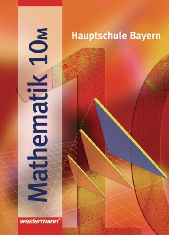 Mathematik 10 M. Hauptschule Bayern als Buch