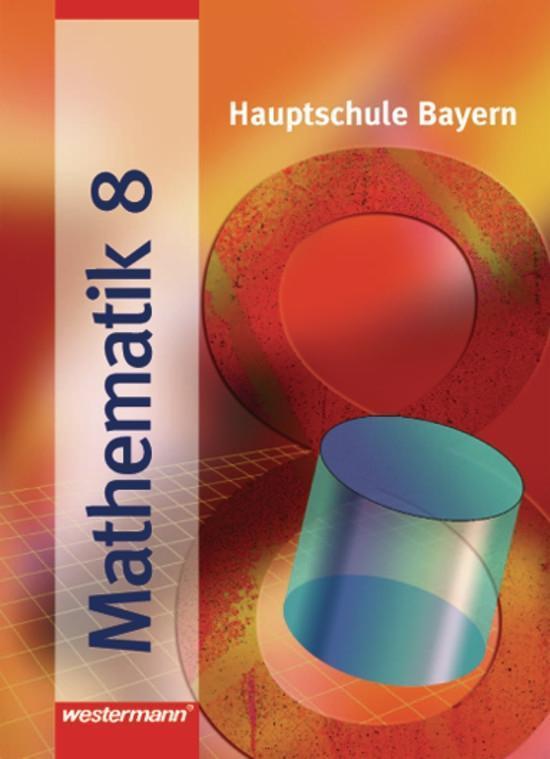 Mathematik 8 R. Hauptschule Bayern als Buch