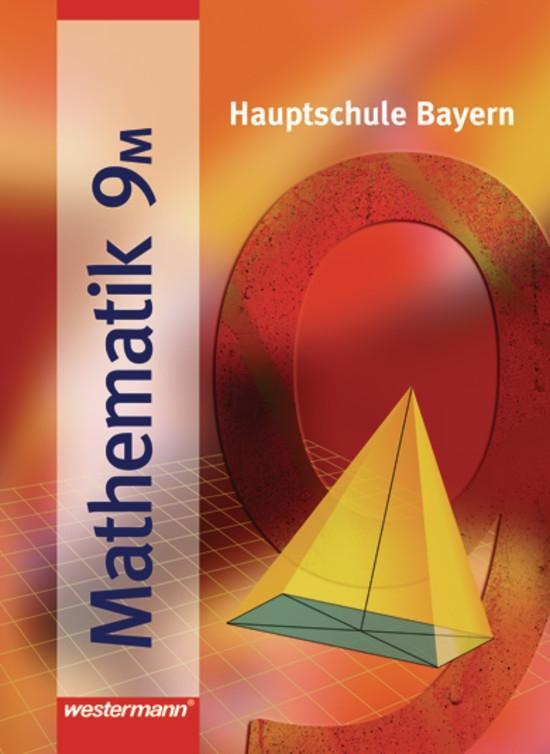 Mathematik 9 M. Hauptschule Bayern als Buch