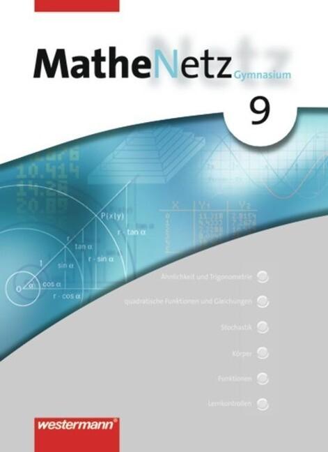 MatheNetz 9. Schülerband. Nordrhein-Westfalen, Rheinland-Pfalz als Buch