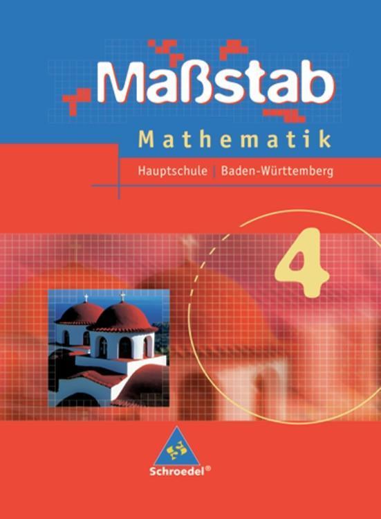 Maßstab 4. Mathematik. Schülerband. Baden-Württemberg. Hauptschule als Buch