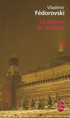 Le Roman Du Kremlin als Taschenbuch