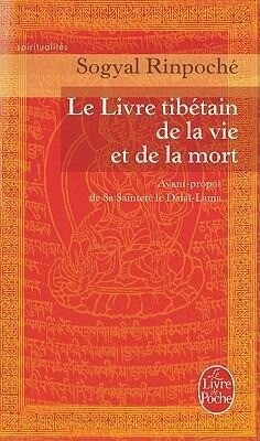 Le Livre Tibetain de la Vie Et de la Mort = The Tibetan Book of Living and Dying als Taschenbuch