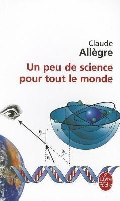Un Peu de Science Pour Tout Le Monde als Taschenbuch