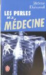 Les Perles de La Medecine als Taschenbuch