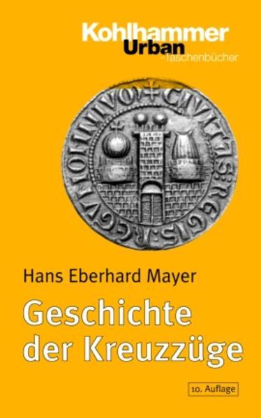 Geschichte der Kreuzzüge als Taschenbuch
