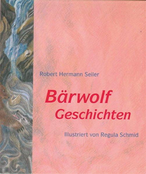 Bärwolf-Geschichten als Buch