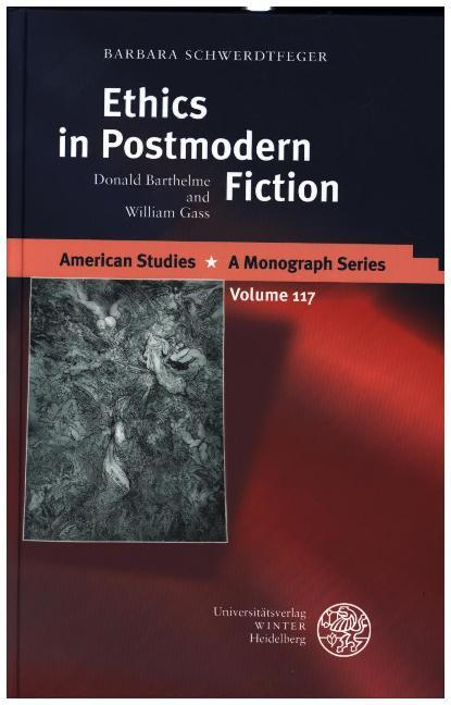 Ethics in Postmodern Fiction als Buch
