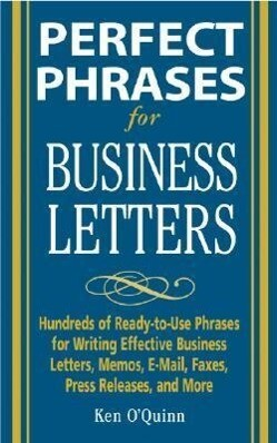 Perfect Phrases for Business Letters als Buch