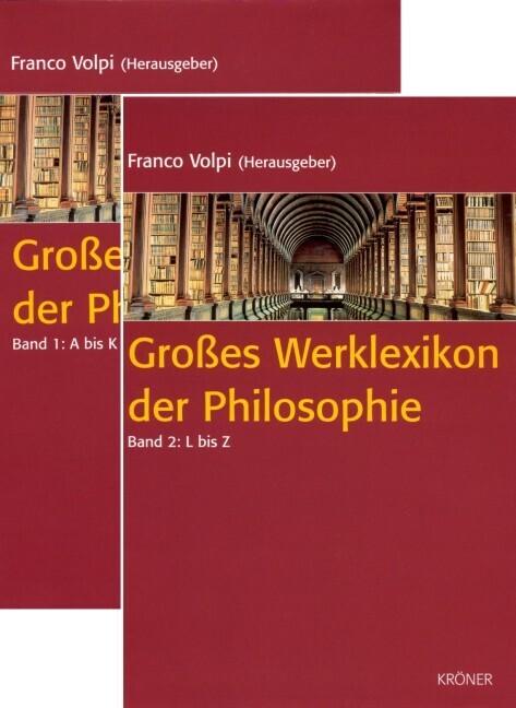 Großes Werklexikon der Philosophie, 2 Bde. als Buch