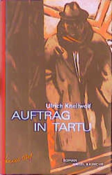 Auftrag in Tartu als Buch