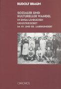 Sozialer und kultureller Wandel in einem ländlichen Industriegebiet im 19. und 20. Jahrhundert als Buch