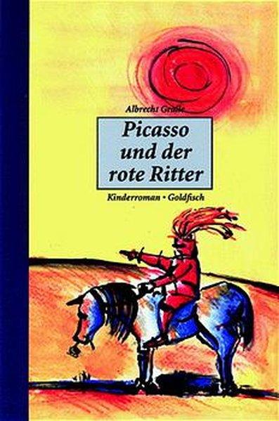 Picasso und der rote Ritter als Buch