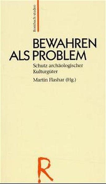 Bewahren als Problem als Buch