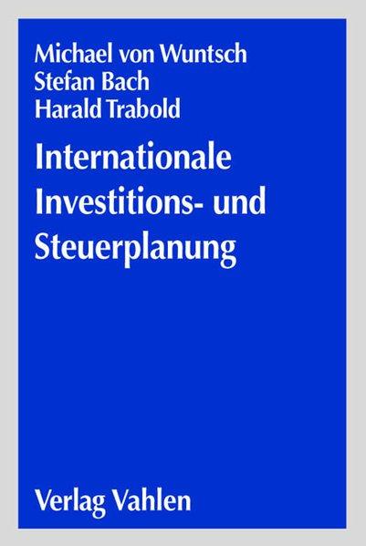 Wertmanagement und Steuerplanung in der globalen Wirtschaft als Buch