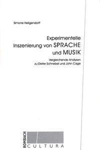 Experimentelle Inszenierung von Sprache und Mus...