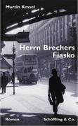 Herrn Brechers Fiasko