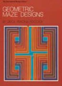 Geometric Maze Designs als Taschenbuch