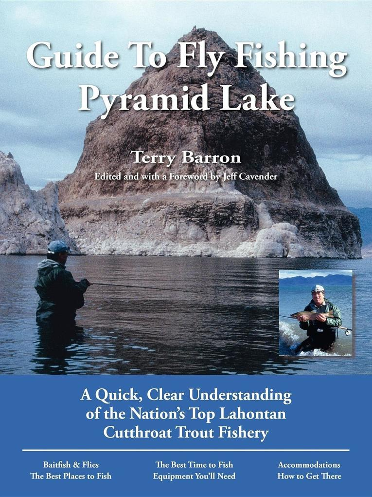 Guide to Fly Fishing Pyramid Lake: A Quick, Clear Understanding of the Nation's Top Lahontan Cutthroat Trout Fishery als Taschenbuch