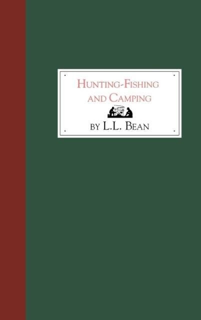 Hunting, Fishing and Camping als Buch