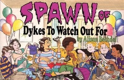 Spawn of Dykes to Watch Out for: Cartoons als Taschenbuch